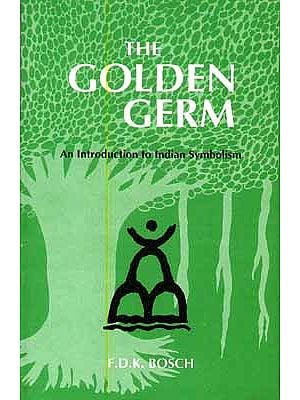 The Golden Germ: An Introduction to Indian Symbolism