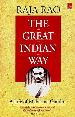 The Great Indian Way (A Life of Mahatma Gandhi)