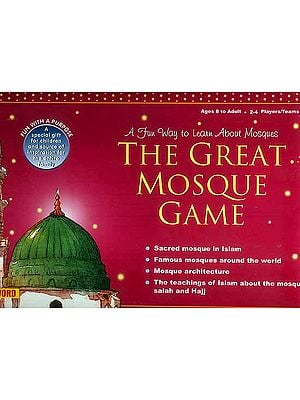The Great Mosque Game (A Fun Way to Learn About Mosques): For Ages Eight and Above