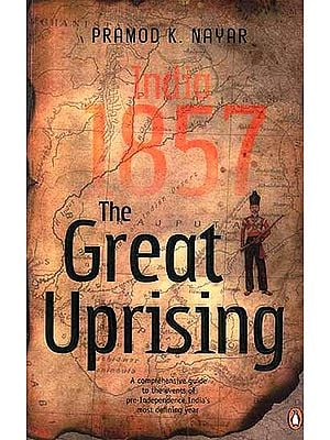 The Great Uprising India, 1857