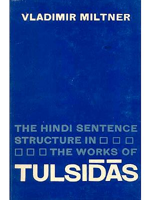 The Hindi Sentence Structure in The Works of Tulsidas