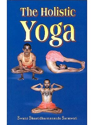 The Holistic Yoga