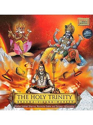 The Holy Trinity (Brahma, Vishnu, Mahesh) (Audio CD)