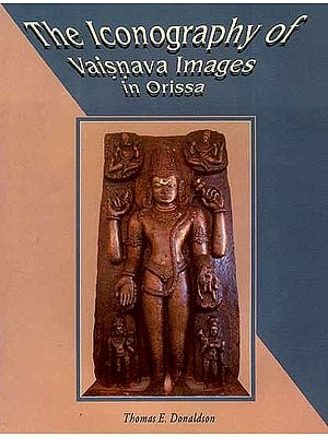 The Iconography of Vaisnava Images in Orissa
