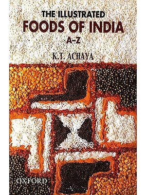 The Illustrated Foods of India A-Z