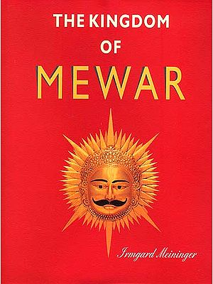 The Kingdom of Mewar