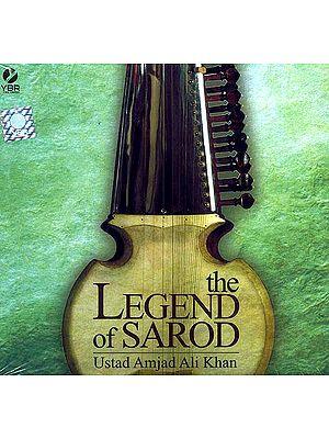 The Legend of Sarod <br>Ustad Amjad Ali Khan (Audio CD)
