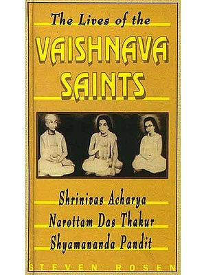The Lives of the Vaishnava Saints