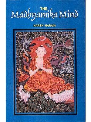 The Madhyamika Mind