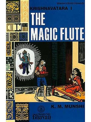 The Magic Flute (Krishnavatara Vol.I)