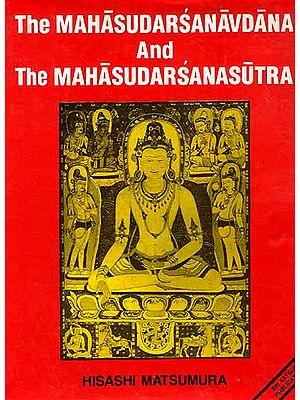 The Mahasudarsanavdana And The Mahasudarsanasutra