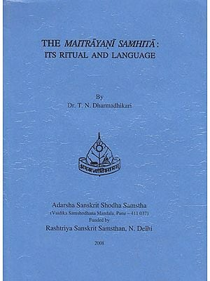 The Maitrayani Samhita Its Ritual And Language