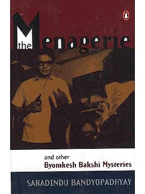 The Menagerie and other Byomkesh Bakshi Mysteries