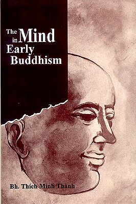 The Mind In Early Buddhism