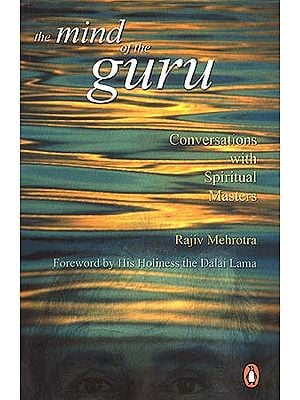 The Mind of the Guru: Conversations with Spiritual Masters