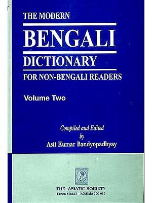 The Modern Bengali Dictionary for Non-Bengali Readers (2 Volumes)