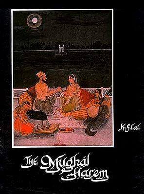 The Mughal Harem
