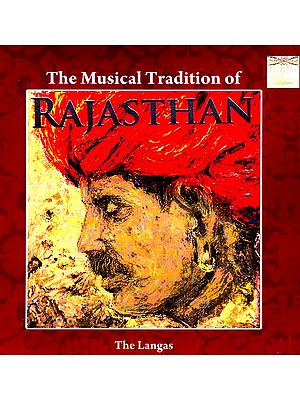 The Musical Tradition of Rajasthan (The Langas) (Audio CD)