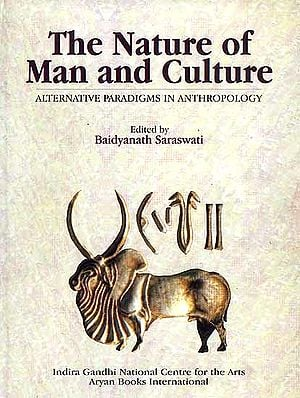 The Nature of Man and Culture (Alternative Paradigms In Anthropology)