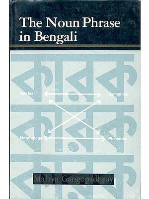 The Noun Phrase in Bengali