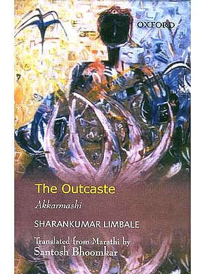 The Outcaste: Akkarmashi