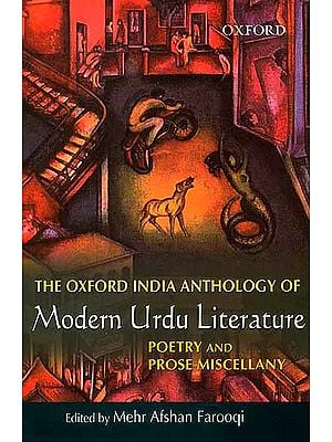 The Oxford India Anthology of Modern Urdu Literature (Poetry and Prose Miscellany)