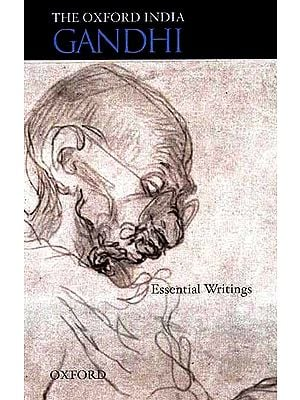 The Oxford India Gandhi (Essential Writings)