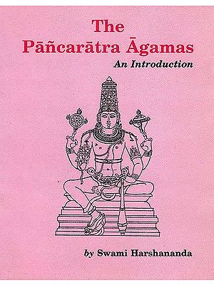 The Pancaratra Agamas an Introduction