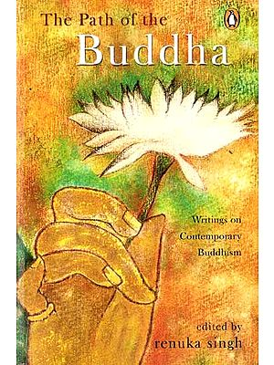 The Path of the Buddha (Writings on Contemporary Buddhism)