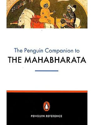 The Penguin Companion to the Mahabharata