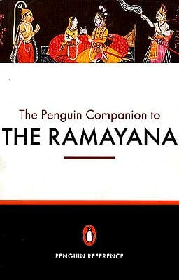 The Penguin Companion to The Ramayana