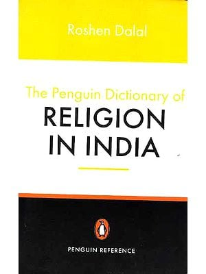 The Penguin Dictionary of Religion in India