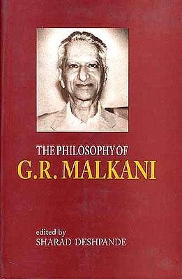 THE PHILOSOPHY OF  G. R. MALKANI