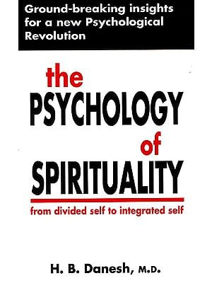 The Philosophy of Spirituality from Divided Self to Integrated Self
