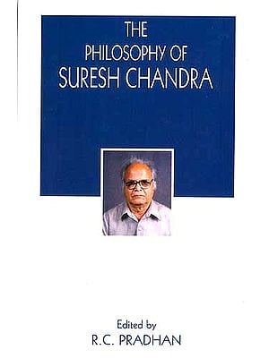The Philosophy of Suresh Chandra
