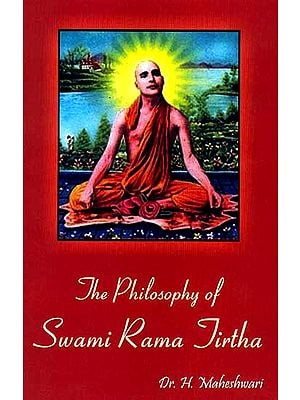 The Philosophy of Swami Rama Tirtha