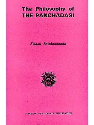 The Philosophy of The Panchadasi