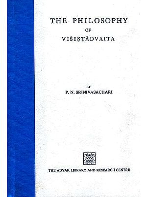 The Philosophy of Visistadvaita