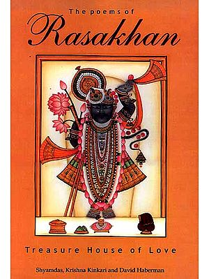 The Poems of Rasakhan: Treasure House of Love