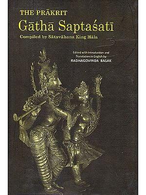 The Prakrit Gatha Saptasati