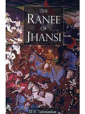 The Ranee of Jhansi