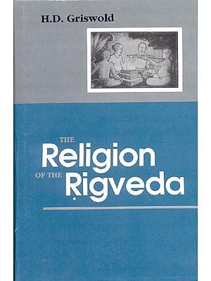 The Religion of the RigVeda.