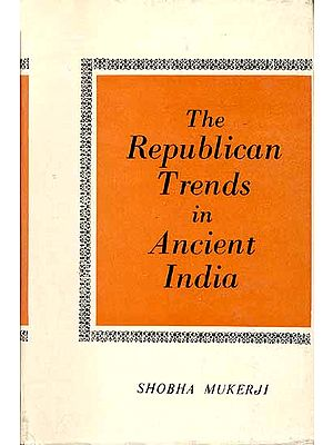 The Republican Trends in Ancient India