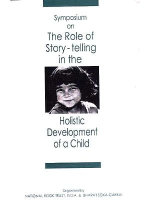 The Role of Story-telling in the Holistic Development of a Child