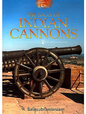 The Saga of Indian Cannons