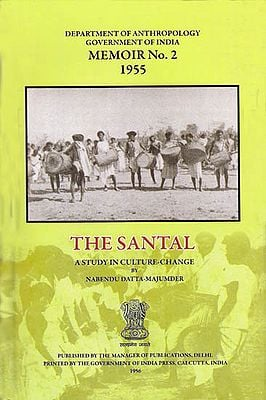 The Santal – A Study in Culture-Change