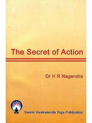 The Secret of Action
