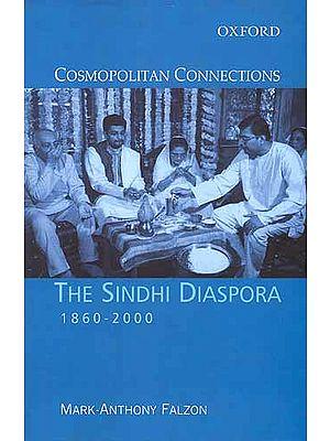 THE SINDHI DIASPORA (1860-2000)