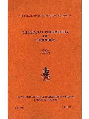 The Social Philosophy of Buddhism