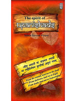 The Spirit of Upanishads Select Sacred Verses (Set of Two Audio CDs with Booklet containing the Verses in Sanskrit, Roman Transliteration and English Translation)